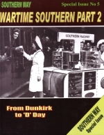 Southern Way Special Issue No. 5 'Wartime Southern Part 2'